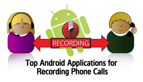 Free And Best Android Call Recorder Apps 2015 Collection 1