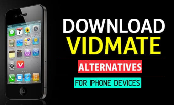 Download Vidmate Alternative For iPhone