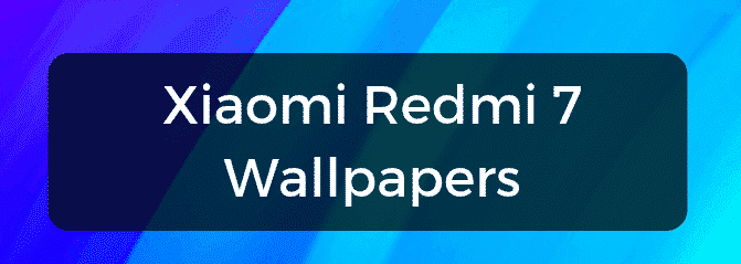 Redmi 7 Stock Wallpapers