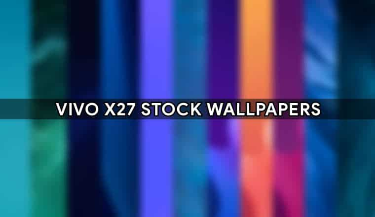 Download Vivo X27 Stock Wallpapers (1080p) | Vivo X27 Wallapapers Full HD Resolution 1
