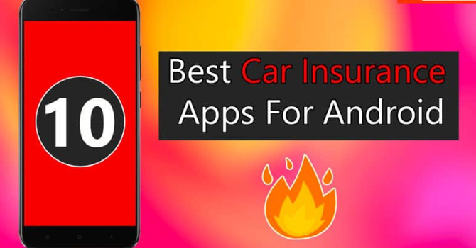Top 11+ Car Insurance Apps For Android May 2019 1